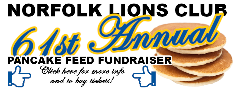 Norfolk Lions Club 61st Annual Pancake Feed Fundraiser